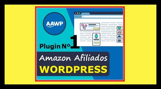 Mejor plugin Amazon Afiliados AAWP by mixim89