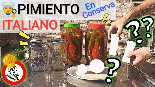Pimiento italiano en conserva como aliñar y condimentar para guardar en la despensa by mixim89
