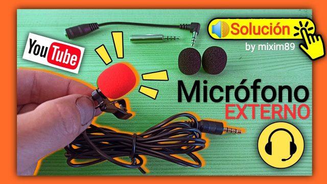 Micrófono Externo para Móvil ¿NO FUNCIONA? Fácil SOLUCIÓN Micrófono Corbatero, Solapero by mixim89