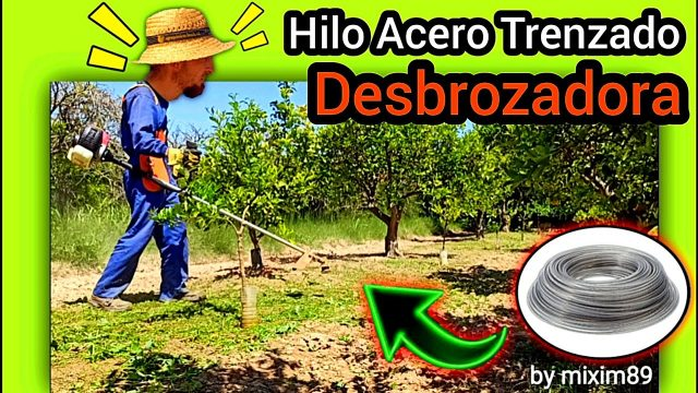 HILO de ACERO Trenzado (DESBROZADORA) ¿Mejor o Peor que el Nylon? ¿Duración? by mixim89
