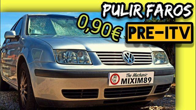 Como PULIR FAROS DEL COCHE Fácilmente por Menos de 1€ (ITV Favorable) by mixim89