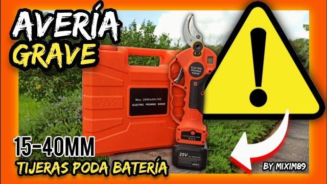 AVERÍA Tijeras de Poda a Batería ALIEXPRESS-AMAZON ¿Que Solución me Ofrecen? by mixim89